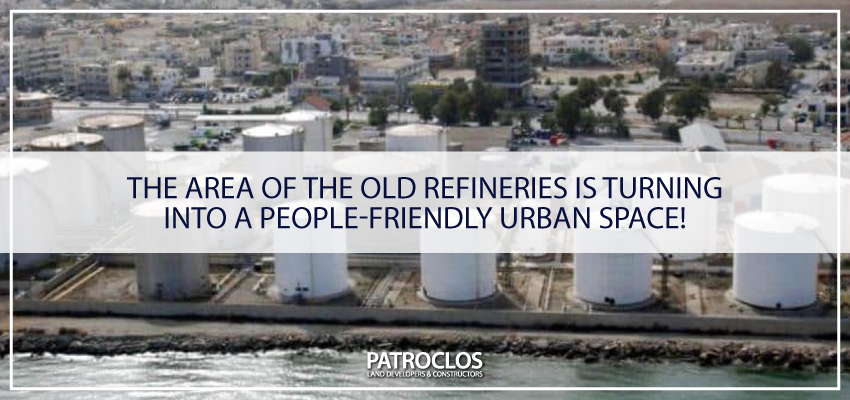 Big plans for reclamation of old refineries area in Larnaca
